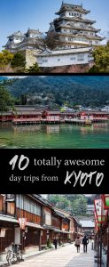 10 day trips from Kyoto