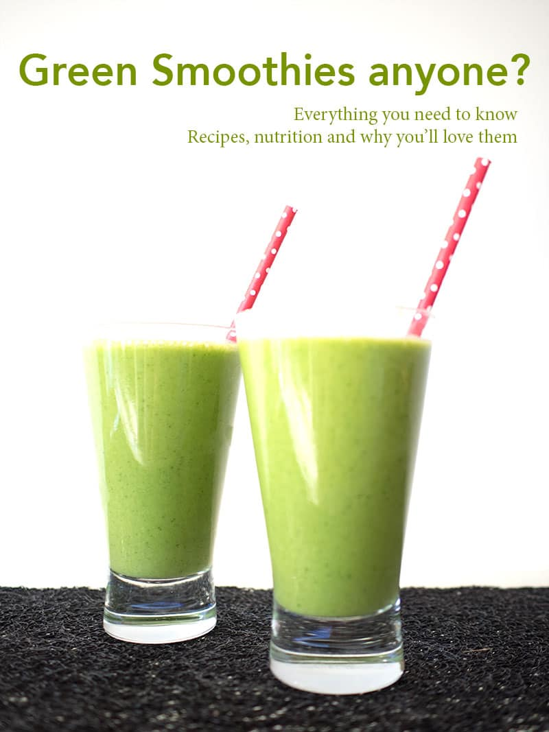 Green Smoothies anyone? Everything you need to know, recipes, nutrition and why you'll love them.