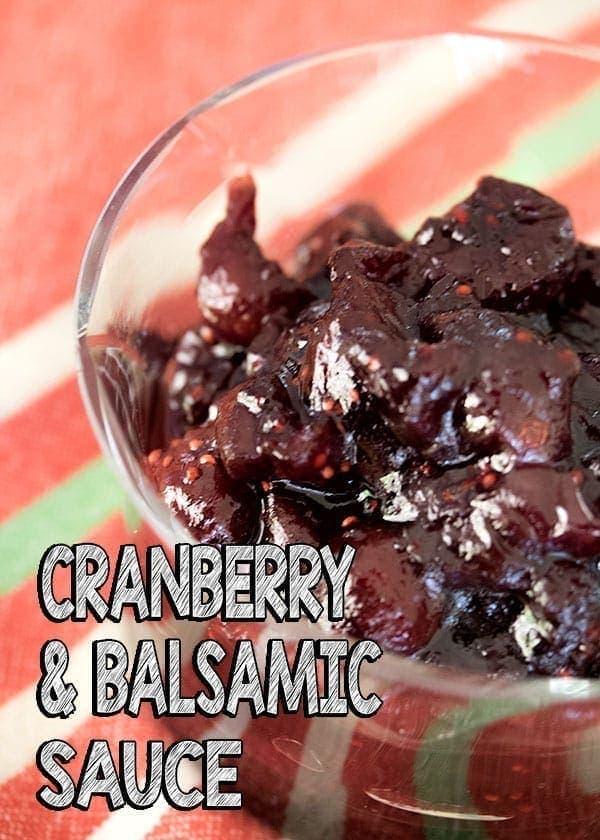 Festive Cranberry & Balsamic Sauce