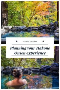 Planning your Hakone Onsen experience in Japan #Hakone #Japan #Onsen