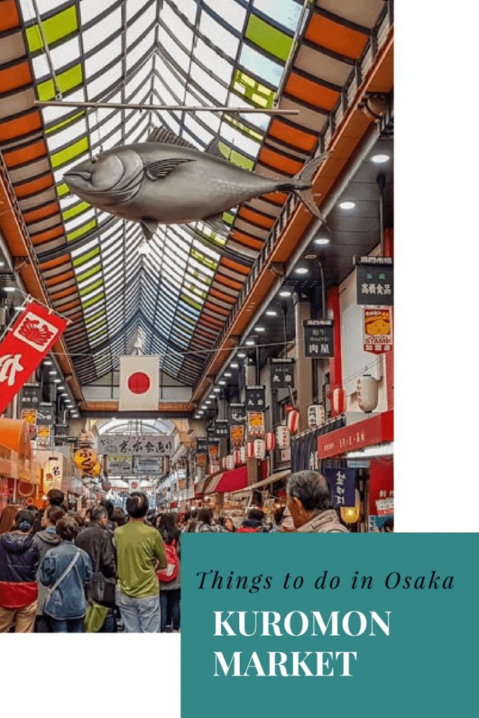 A visitors guide to Kuromon Market, Osaka