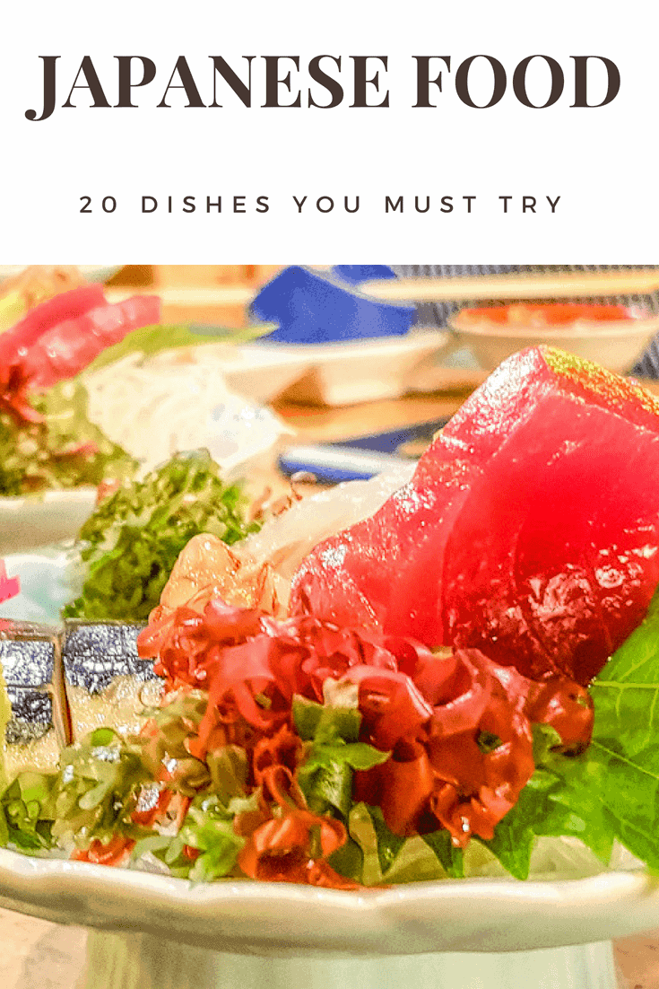 20 of the best Japanese dishes to try on your visit to Japan.  #Japan #JapaneseFood