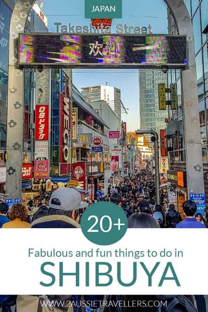 Things to do in Shibuya Japan Pinterest pin showing Takeshita Street