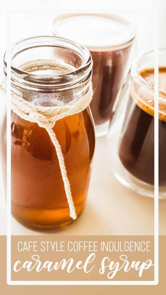 Homemade caramel coffee syrup