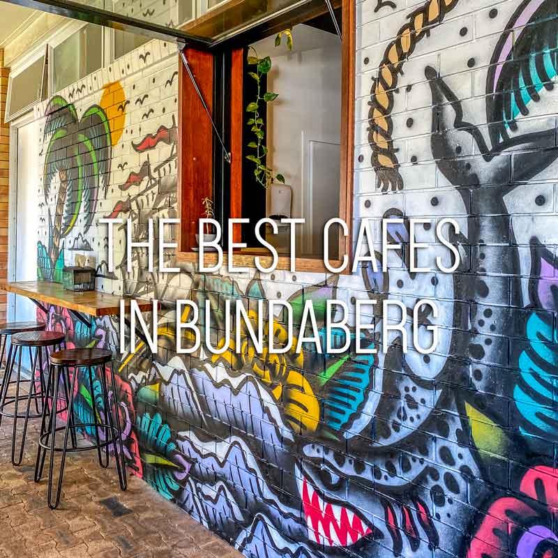 Best cafes in Bundaberg cover